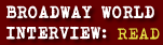 BROADWAY WORLD INTERVIEW